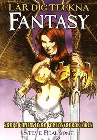 L�r dig teckna fantasy (h�ftad)