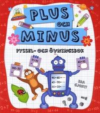 Plus och minus : pyssel- och �vningsbok (h�ftad)