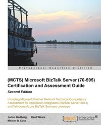 (MCTS) Microsoft BizTalk Server (70-595) Certification and Assessment Guide (inbunden)