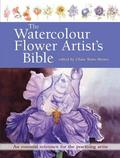 The Watercolour Flower Artist's Bible