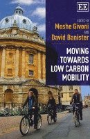 Moving Towards Low Carbon Mobility (h�ftad)