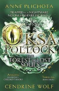 Oksa Pollock: The Forest of Lost Souls (inbunden)