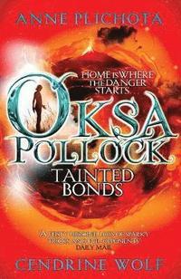 Oksa Pollock: Tainted Bonds (inbunden)