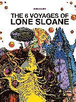 Bokomslag 'The 6 Voyages of Lone Sloane' (inbunden)