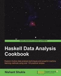 Haskell Data Analysis Cookbook (h�ftad)