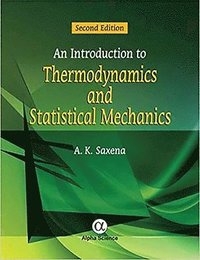 An Introduction to Thermodynamics and Statistical Mechanics (inbunden)