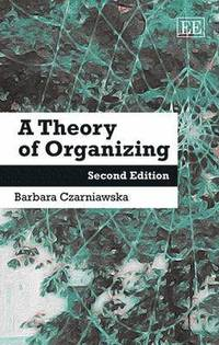 A Theory of Organizing (h�ftad)