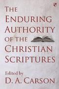 The Enduring Authority of the Christian Scriptures