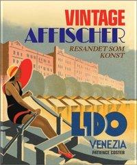 Vintage affischer : resande som konst (inbunden)