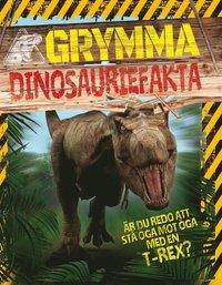 Grymma dinosauriefakta (inbunden)