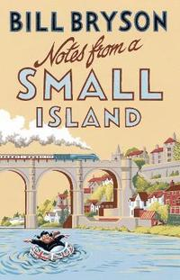 Notes from A Small Island (h�ftad)