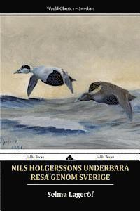 Nils Holgerssons Underbara Resa Genom Sverige (h�ftad)