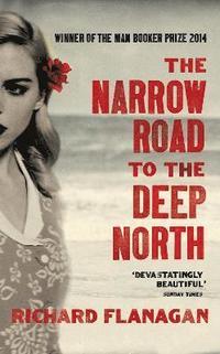Narrow Road To The Deep North (h�ftad)