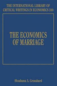 The Economics of Marriage (inbunden)