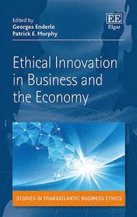 Ethical Innovation in Business and the Economy (h�ftad)