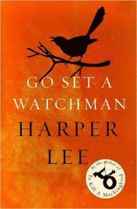 Go Set a Watchman (pocket)