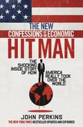 The New Confessions of an Economic Hitman