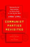 Communist Parties Revisited