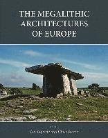 The Megalithic Architectures of Europe (h�ftad)