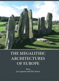 Megalithic Architectures of Europe