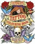 Ultimate Tattoo Colouring Book