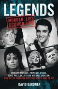 Legends - Murder, Lies and Cover-Ups
