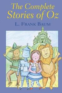 The Complete Stories of Oz (h�ftad)