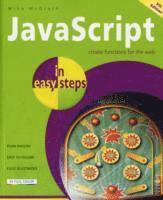 JavaScript In Easy Steps 5th Edition (h�ftad)