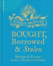 Bought, Borrowed &; Stolen (inbunden)