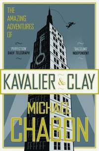 The Amazing Adventures of Kavalier and Clay (inbunden)
