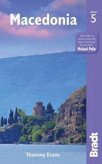 Macedonia : the Bradt travel guide / Thammy Evans