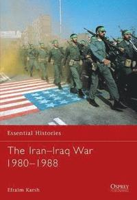 The Iran-Iraq War 1980-1988 (h�ftad)