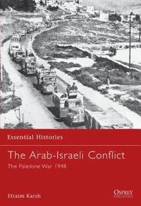 The Arab-Israeli Conflict (h�ftad)