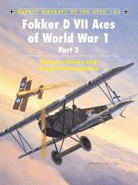 Fokker D VII Aces of World War I: 2 (h�ftad)