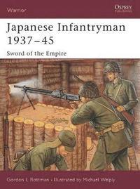 Japanese Infantryman, 1937-45 (h�ftad)