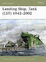 Landing Ship, Tank (LST) 1942-2002 (h�ftad)