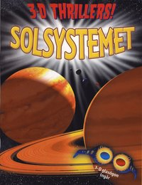 Solsystemet 3D Thrillers (h�ftad)