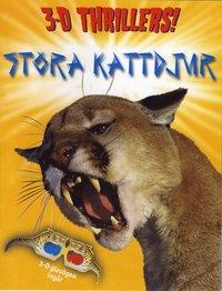 Stora kattdjur 3D Thrillers (h�ftad)