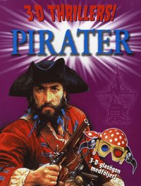 Pirater 3D Thrillers (h�ftad)