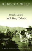 Black Lamb and Grey Falcon (h�ftad)