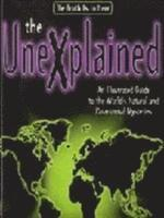 The Unexplained (inbunden)