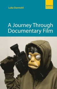 Journey Through Documentary Film (h�ftad)