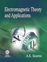 Electromagnetic Theory and Applications (inbunden)