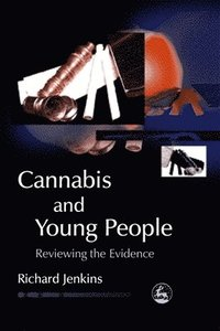 Cannabis and Young People (h�ftad)