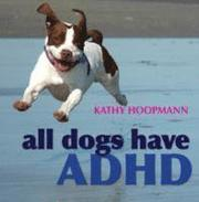 All Dogs Have ADHD (inbunden)