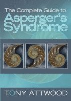 The Complete Guide to Asperger's Syndrome (h�ftad)