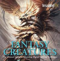 ImagineFX Workshop: Fantasy Creatures (h�ftad)