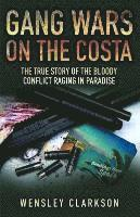 Gang Wars on the Costa (inbunden)
