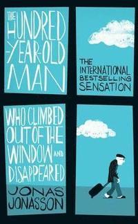 Hundred Year Old Man Who Climbed (h�ftad)