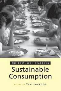 The Earthscan Reader on Sustainable Consumption (inbunden)